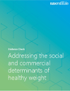 Evidence Check cover page for addressing the social and commercial determinants of healthy weight