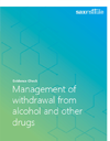 Report cover for Management of withdrawal from alcohol and other drugs