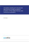 Aboriginal adolescent sexual and reproductive health programs