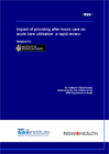Impact of providing after hours care on acute care utilisation