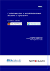 Conflict resolution in end of life treatement decisions